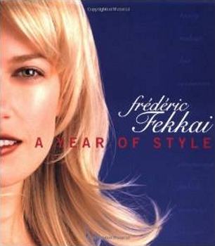 Frederic Fekkai: A Year of Style Hardcover – October 24, 2000 - Amazon.com - All Rights Reserved