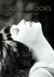 Louise Brooks - Forever Lulu by Peter Cowie and Eva Prinz - 2006 - Amazon.com