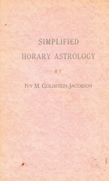Simplified Horary Astrology Hardcover – 1975 - by Ivy M. Goldstein-Jacobson (Author), Marge J. Zander (Illustrator)