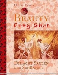 Beauty Feng Shui by Olivia Moogk